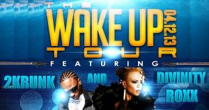 divinity roxx wake up tour