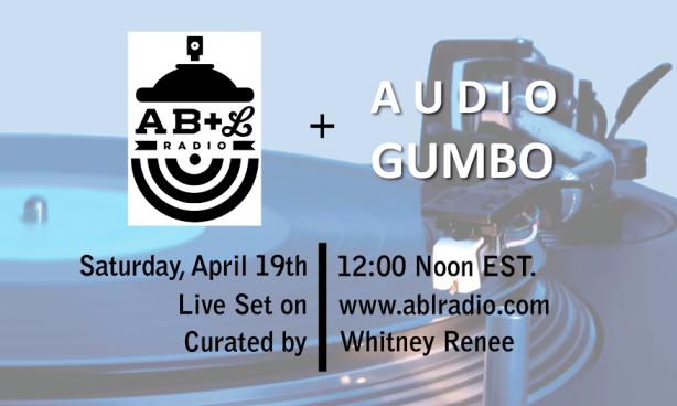 Audio Gumbo x AB+L Radio